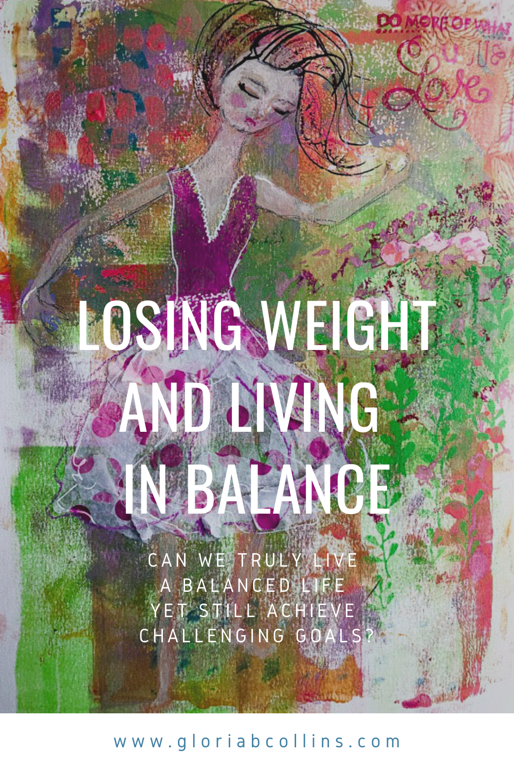 Losing Weight and Living in Balance | Gloria B. Collins