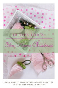 10 Tips for a Slow Home Christmas | Gloria B. Collins